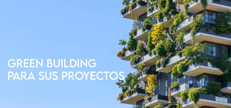 Greenbuilding en sus proyectos